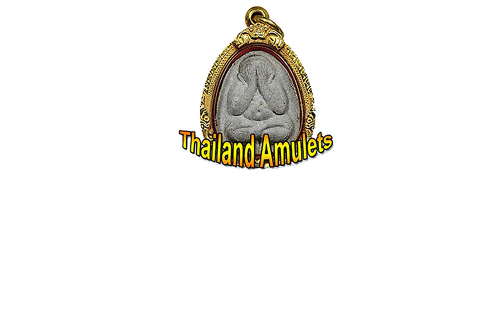 Thailand amulets thai buddhist amulets and occult charms from amulet store fandeluxe Choice Image